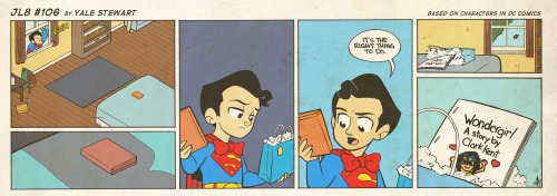 jl8comic:  JL8 #106 by Yale Stewart Based on characters in DC Comics. Creative content © Yale Stewart. Like the Facebook page here! Archive 2013 Con Schedule  I know how you feel, Clark.