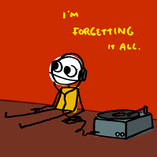 explodingdog:  forgetting