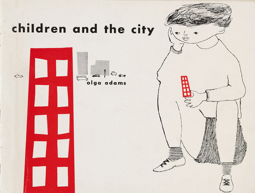 Lovely vintage cover for Olga Adams's 1952 book Children and the City by designer Frankie Faruzza, from MoMA's fantastic Century of the Child retrospective.