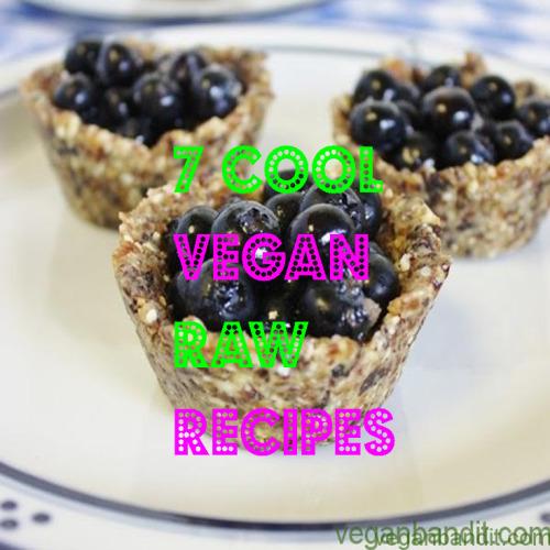via http://goo.gl/5CAFc0 7 Delicious Raw Vegan Recipes
