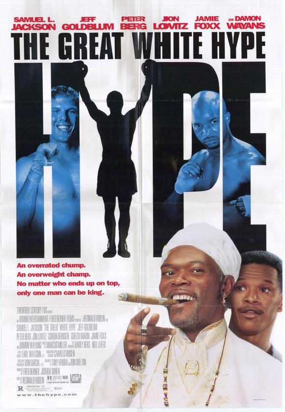 BACK IN THE DAY |5/3/96| The movie, The Great White Hype, was released in theaters.