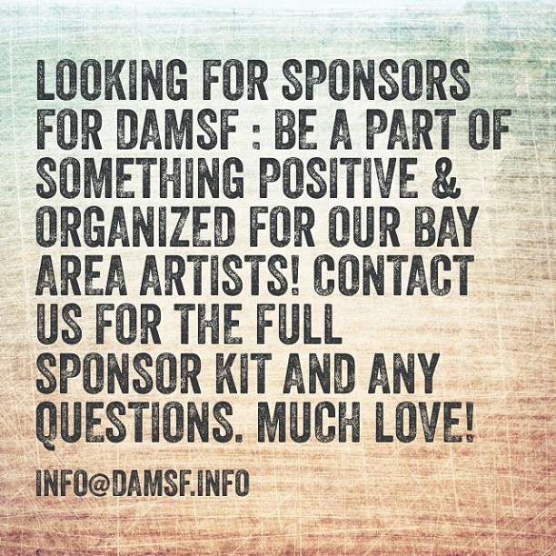 Email us at info@damsf.info for details!