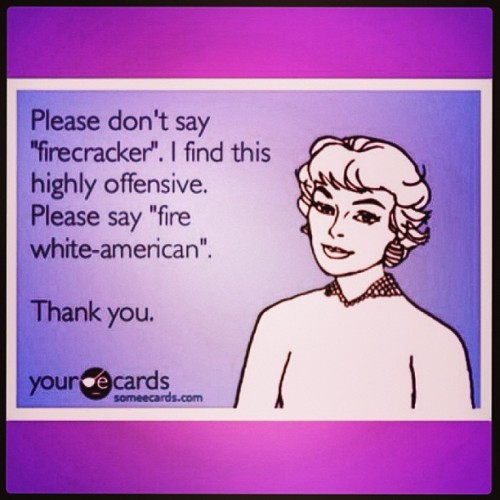 cfunk77:  I am one #PC mother fucker!  #someecards #funny #racism