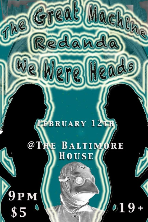 wewereheads:  Playing in Hamilton tomorrow with our buds in Redanda. Cool poster Corey!  dis is tmrw, loyal 3 followers