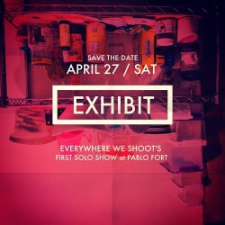 EXHIBIT: APRIL 27, 2013 / SATURDAY / 6PM   Everywhere We Shoot's first solo show at PABLO, FORT BONIFACIO.  #exhibit #everywhereweshoot #pablogalleries #2013 #artph #art