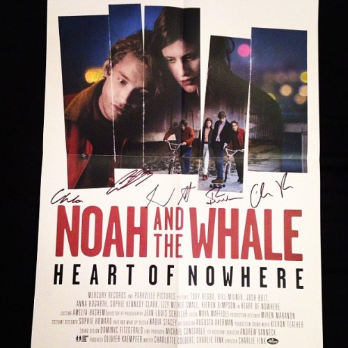 My signed Heart of Nowhere poster came yesterday. #noahandthewhale
