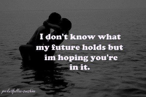 dont-break-my-heartt:  future | via Facebook on We Heart It - http://weheartit.com/entry/60841390/via/aniirizarry   Hearted from: https://www.facebook.com/Amazing.TeenQuotes9?fref=ts