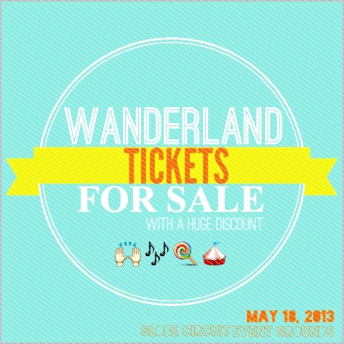 Selling Karpos Wanderland 2013 tickets at a HUGE discount! :) Message me at 0917 8780159 or leave a message in my ask box if interested. :)