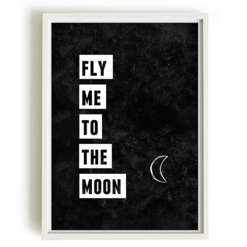 betype:  Fly me to the moon