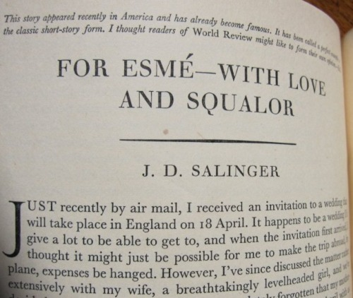 "nevver:  On this day in 1950, J. D. Salinger's ""For Esme - With Love and Squalor"" was published in The New Yorker."