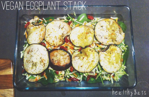 healthy3ats:  Vegan Eggplant StackGrill eggplant slices then layer in a baking tray with;spinachgrated carrot and zucchinisun dried tomatoesgarlic sautéed mushroomsred onion and tomato pasta sauce Bake for around 20 minutes on 180 degrees So easy and delicious!
