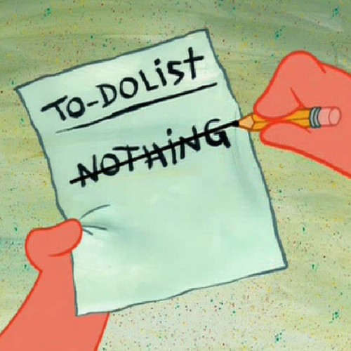My list for the day. #nothing #isspongebobon