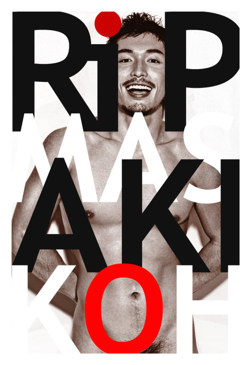 "philopen:  RIP Koh Masaki.6,20,1983 - 5,18,2013 Yes, he was a king within the sex industry, and where many would regard that as being worthy of little respect, the fact is he did so much to help normalize the world of homosexual sex. His movies were not gratuitous or exploitative video vehicles but examples of enervating and powerful man sex; and all the more remarkable for coming from the land of Japan. He not only enabled Japanese gays to be free in their skins. He also helped open the world of Japanese society and give a nod to the fact that, for all their conservatism, Japanese men have the very same passion and urges that can be found anywhere. That's a gift that cannot be dismissed or demeaned and the bottom line has to be that in his all too short life, Koh left us having made a difference. His years were short but well used and future generations of Japanese gays will enjoy lives more secure and tolerant on his account.  Earlier this year, Masaki and his partner appeared in an episode of the LGBT- themed documentary series called, ""We Are Out"", in which they discussed their open relationship. Watch it below."