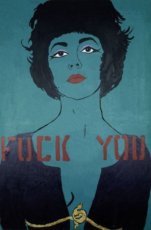 museumofmisandry:  Fuck You: from the Liz Taylor Series (Cleopatra). Acrylic, composition leaf on canvas. 72 × 48 inches, 1984.