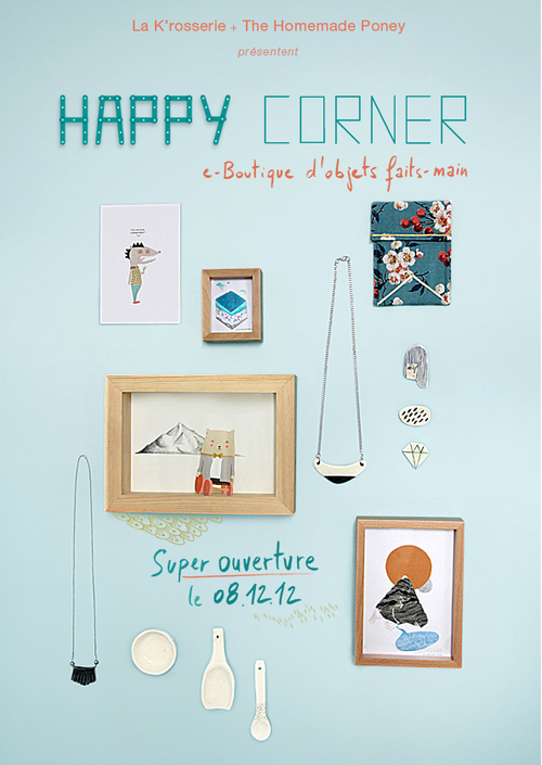 """super-ouverture"" de la boutique HAPPY CORNER, crea © homemadeponey"