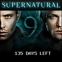 135 Days / 6 Hours / 56 Minutes left until Supernatural : Season 9 Premiere