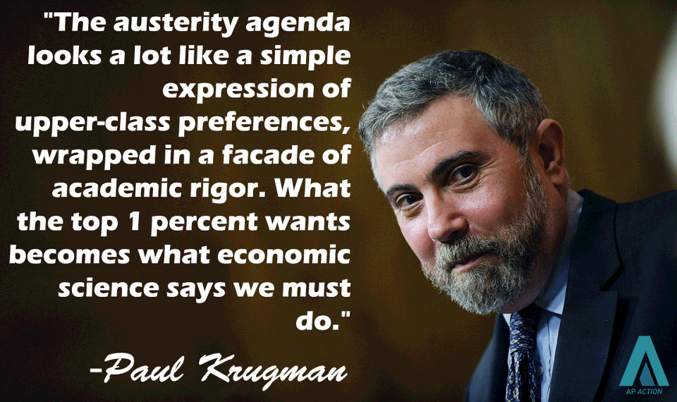 "Paul Krugman on the austerity fetishists. Why don't we have someone like this with a platform like this up here? H/t I Acknowledge Class Warfare Exists. Related posts: Desperately Seeking ""Serious"" Approval Makers, Takers, Fakers More fun facts about #Iceland Power-mad conservatives @NYTimesKrugman on #austerity and Europe's apparent death wish @NYTimesKrugman: Panic of the Plutocrats 