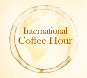 globalpathwaysfsu:  Come out to International Coffee Hour this Friday! This is a social/cultural event that can go towards your Global Pathways Certificate as well as a great opportunity to interact with students and faculty from around the world. See you there! Facebook event: http://www.facebook.com/events/194733887332661/?suggestsessionid=1083062525213481357670286