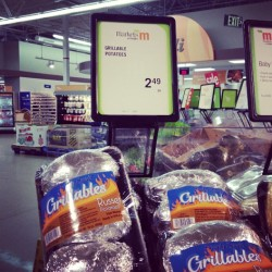 Seriously? How lazy are we that we can buy potatoes that are ready to grill.  (at Meijer)