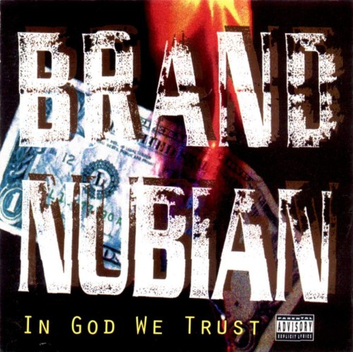 upnorthtrips:  20 YEARS AGO TODAY |2/2/93| Brand Nubian released their second album, In God We Trust, on Elektra Records.