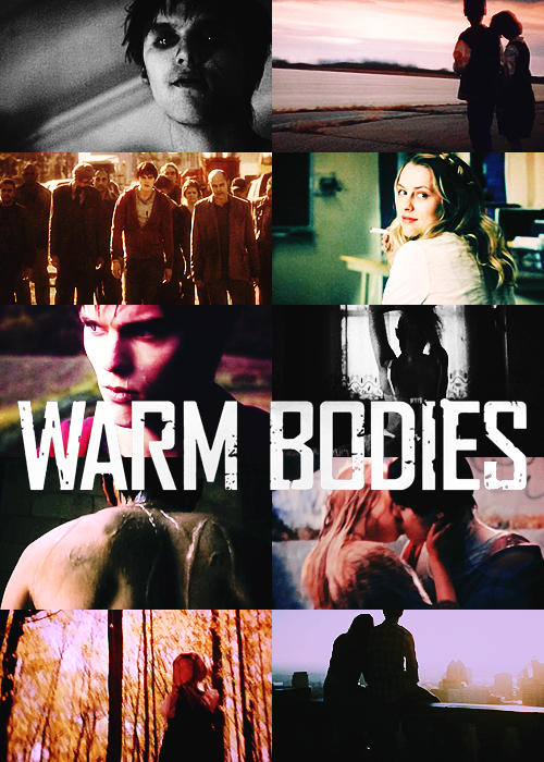 fallenskyaboveus:  Movies in Caps (in no particular order) Warm Bodies