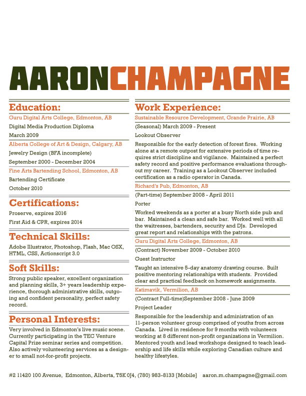 I also like to design resumes for people.  Here's an old one of mine.