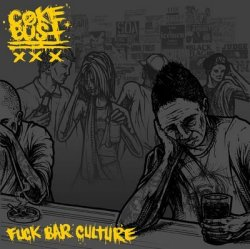 metalbums:  Coke Bust - Fuck Bar Culture