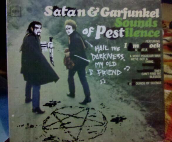 Satan & Garfunkel - Sounds of pestilence.