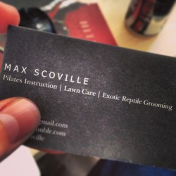 maxscoville:  I really need some new business cards where I don't just blatantly lie about my job description.