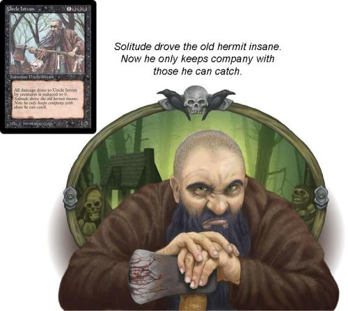 Magic: the Gathering Uncle Istvan, 4th Edition, The Dark, Time Spiral by artist Daniel GelonNew digital rendition by Daniel Gelon to be featured in the book The Gathering: Reuniting Pioneering Artists of Magic, by Full Steam Press, now on Kickstarter.