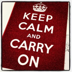 #keepcalmcarryon