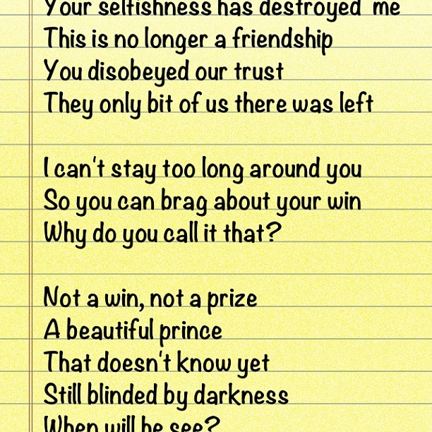 Something I have written. Let me know what you think :) #writing #poem #lyrics #heartbreak #old #friends #hurt #pain #jealously