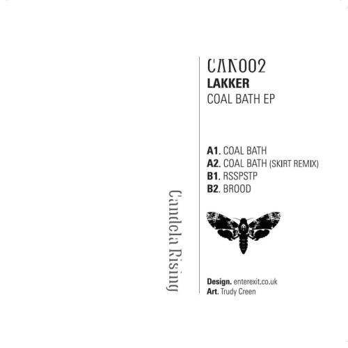 can002Lakker - Coal Bath EPA1. Coal BathA2. Coal Batch (Skirt Remix)B1. RsspstpB2. BroodRelease: March/April 2013 -Vinyl Only