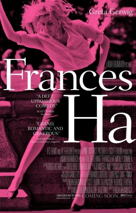 This film was probably among my top 5 from the New York Film Festival. Frances Ha is about being in your 20s (ha! even your 30s these days) and the uncertainty of it all. I found this film to be something I could relate on a few levels and I like to think a lot people will too. Being awkward and indecisive. It's about not always getting your social cues right. But it's also about being lonely but optimistic and about how much a friendship shapes who you are or want to become. There definitely moments that play on the sense of entitlement Frances might express sometimes but it's not cocky. This film might get a lot of comparisons to 'Girls' for a lot of reason but it's different in that Frances character still seems to hope for the best even if she is a little lost.