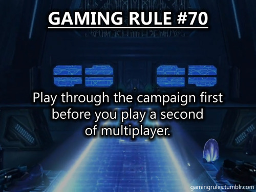 alltheatoms:  gamingrules:  TOP 10 GAMING RULES OF ALL TIME (by notes) Gaming Rule #68 Gaming Rule #64 Gaming Rule #40 Gaming Rule #54 Gaming Rule #27 Gaming Rule #121 Gaming Rule #3 Gaming Rule #70 Gaming Rule #11 Gaming Rule #90  THANK YOU THANK THANK