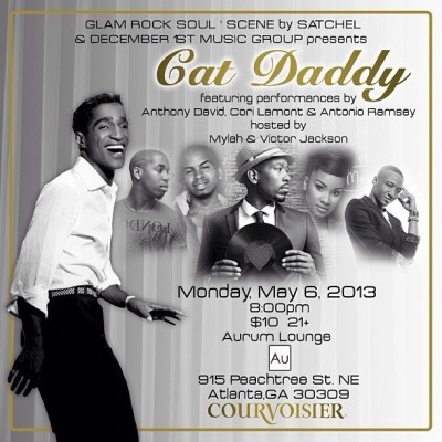Monday! Join @mrglamrocksoul and myself as we host Cat Daddy at Aurum Lounge featuring Anthony David, Antonio Ramsey and Cori Lamont. 915 Peachtree St NE, ATL 30309. Doors at 8pm, $10, complimentary cocktails courtesy of Courvoisier from 8-9.