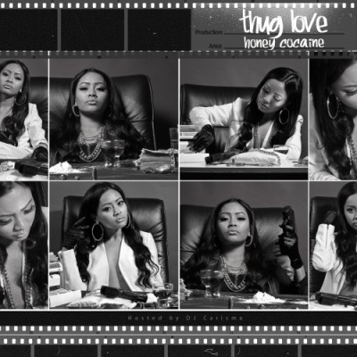 "Honey Cocaine'snew mixtape, ""Thug Love"" Download it here…"