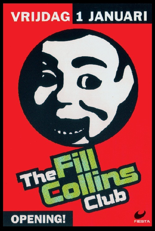 Party: The Fill Collins Club Opening! Date: January 1, 1999Location: Fill Collins Club, Antwerp Line-up: Jan Van Biesen & D'Stephanie