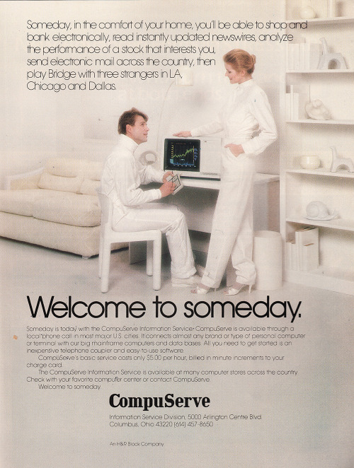 missbananafish:  atomss:  axelpfaender:  Compuserve ad from 1982 Hot!  Is she wearing dyeable satin shoes? I love this.  The future is NOW.
