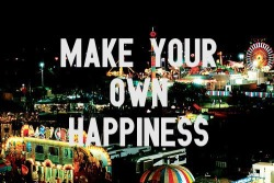 cheekyvictoria:  Make Your Own Happines på We Heart It http://weheartit.com/entry/55188746
