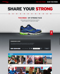 Share Your Strong : Saucony Saucony is the runner's running shoe. We created this microsite to showcase a Social UGC campaign that activated runners with weekly challenges.