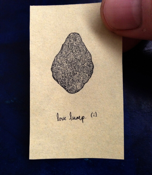 Here is the first in a series of tiny draws called lumps of love. You can order one here for but a small handful of monies (£6) and when you buy one I will make it just just for you.If you enter the code FREEPOST then the postage will be free, even if you live over the hill and far away.Thank you, little ones.
