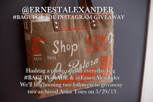 ernestalexander:  Enter our Instagram #BAGUPGRADE giveaway. Show us a picture of your everyday bag with the hashtag #BAGUPGRADE and @ErnestAlexander and we just may replace it!