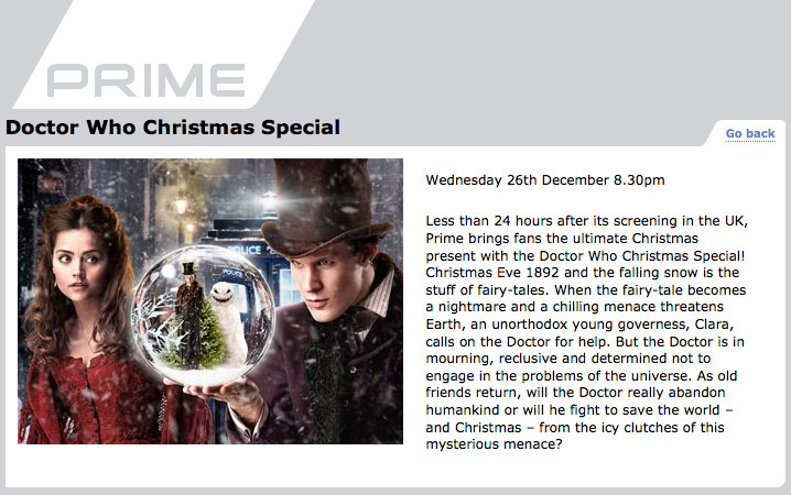 doctorwho:  New Zealand! Doctor Who: The Snowmen to air  Wednesday 26th December 8.30pm on Prime! We finally have a date for New Zealand. Details for Germany coming soon. h/t iamnotameliapond  THE WORLD BETTER NOT FUCKING END BEFORE NEW ZEALAND GETS THIS!