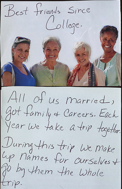 Secret from PostSecret.com I hope this is my friends and I someday (we'd definitely make up some interesting names)