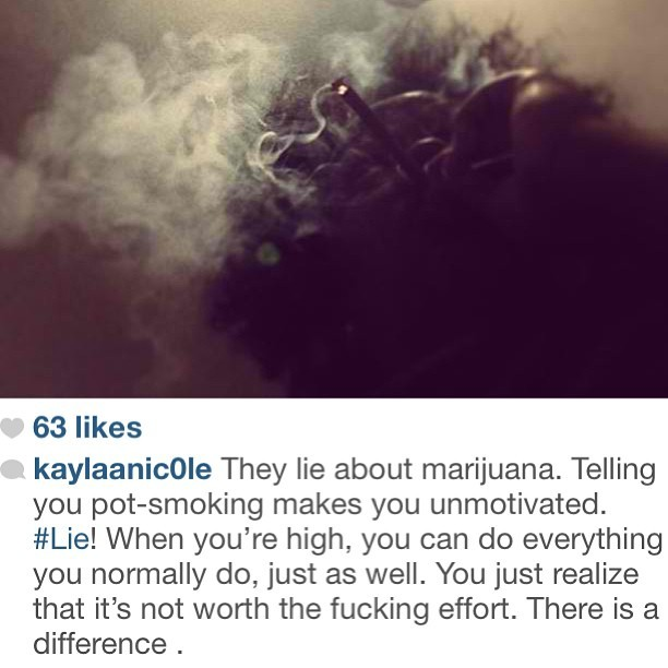 #reblog so true smoke one soon @kaylaanic0le