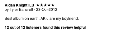 Best iTunes review to date.  Tyler you sly dog!