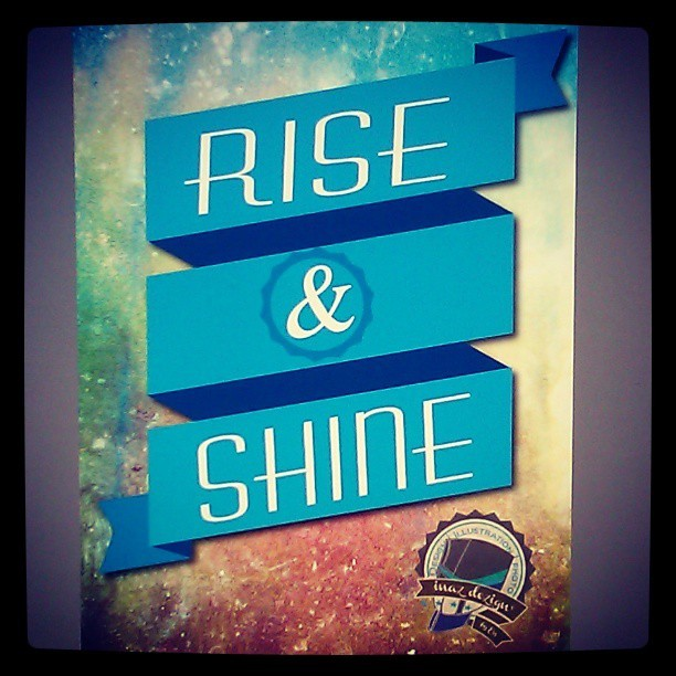 #RISE & #SHINE Happy Monday! #art #design #illustration #motivation