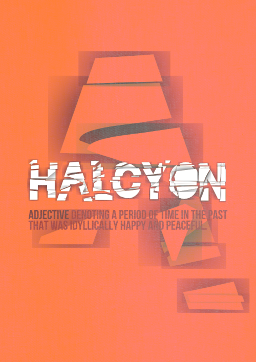 Hal·cy·on /ˈhalsēən/ Adj. Denoting a period of time in the past that was idyllically happy and peaceful.
