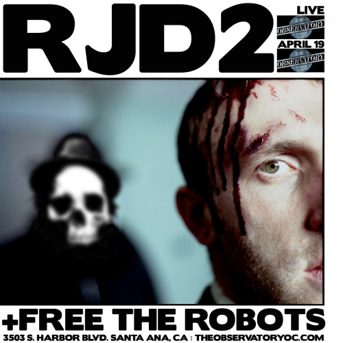 RJD2 + Free the Robots Live: Friday April 19th at The Observatory
